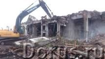Снос,демонтаж аварийных зданий, сооружений, домов, дач, пристроек - Строительные услуги - Предлагаем..., фото 1