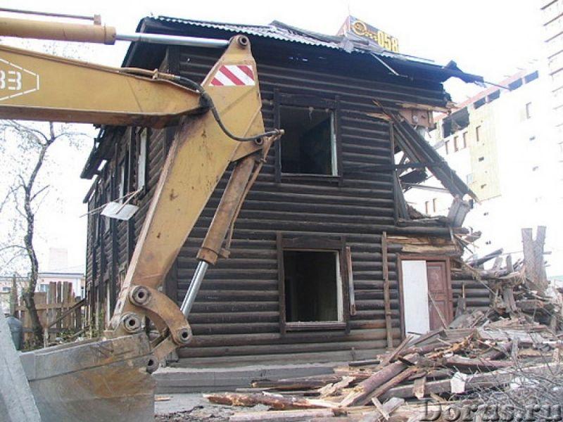 Снос,демонтаж аварийных зданий, сооружений, домов, дач, пристроек - Строительные услуги - Предлагаем..., фото 6